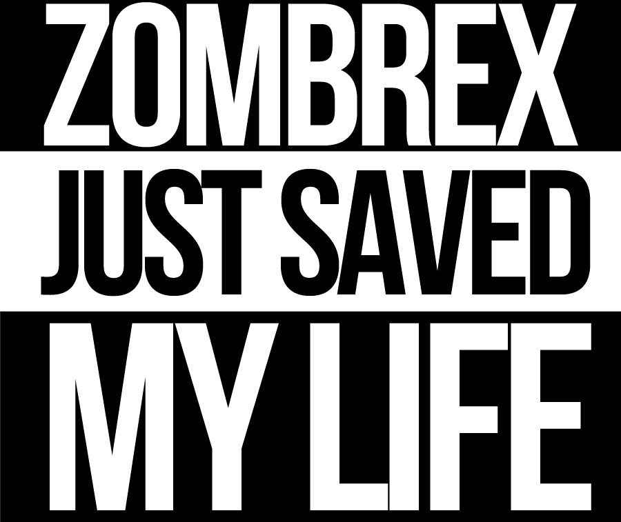 Zombrex just saved my life ! a message for all of us who play to dead rising (number 2) have fun !