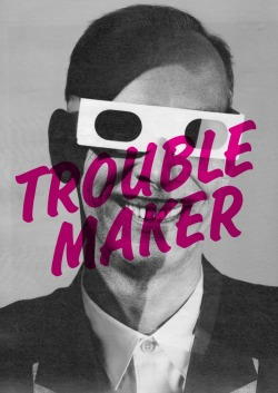 Poster: John Waters. Trouble Maker. Dante Carlos. 2011