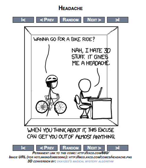 xkcd = xk3d! (Click-through for the comic, and move your mouse around!)