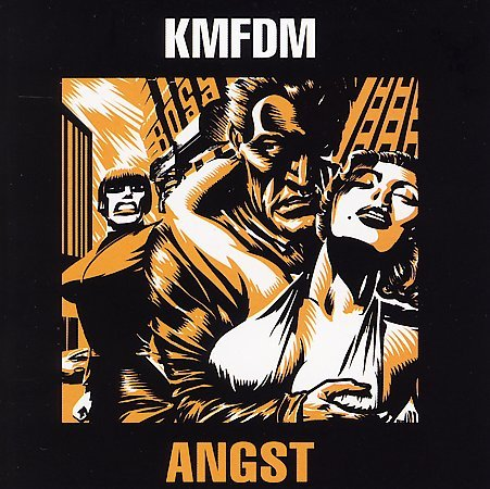 KMFDM - Angst (1993) (click picture for megaupload link)