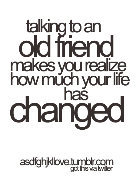 #oldfriend #memories #past #change