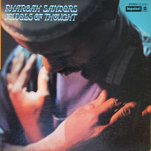 Pharoah Sanders-Jewels Of Thought/Impulse 1969