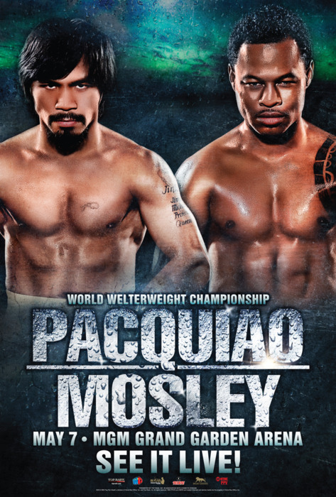 Pacquiao-Mosley — May 7 at MGM Grand, Las Vegas