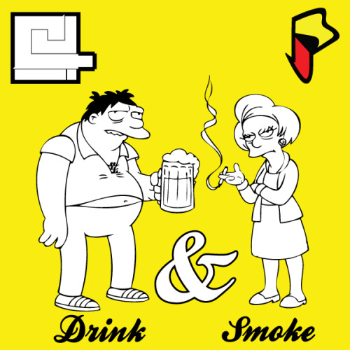 C4 - Drink and Smoke by C-Four