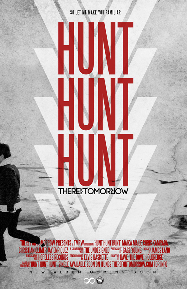 The Undesigned x TMRW presents HUNT HUNT HUNT Movie Poster To help spread the song, set it as your background, defaults, whatever you'd like. With the much anticipated album still under wraps, the HHH fire still grows among TFT fans around the world. The song is an aid to people of all ages in their search for purpose and direction through all the opposing forces. For fans of genuine music: NEW SINGLE #HUNTHUNTHUNT ON ITUNES: http://itunes.apple.com/us/album/hunt-hunt-hunt-single/id423016424 Listen & Subscribe at the TFT Youtube: http://www.youtube.com/watch?v=ZcC3ERsX7S4&feature=channel_video_title