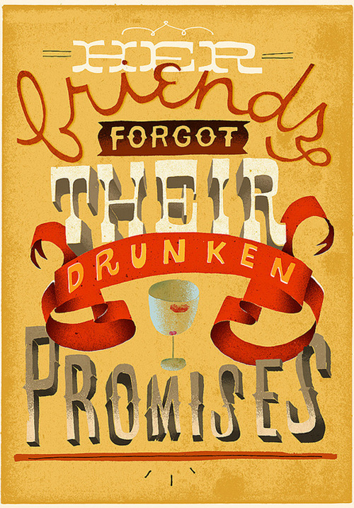 """Drunken Promises"", type experiment made by Jeff Rogers for sixwordstoryeveryday.com. Writting by Dylan Sneed."