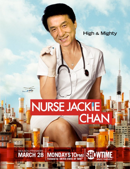 Nurse Jackie Chan = Edie Falco nurse series + Chinese action star
