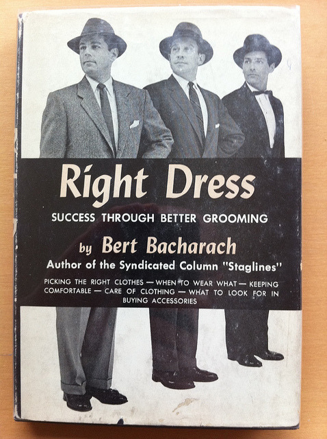 Right Dress by Phil Gyford on Flickr. Phil Gyford: I was reading about the composer Burt Bacharach and was intrigued that his father, Bert, was an authority on fashion. And I bought his book from 1955. What a cover.