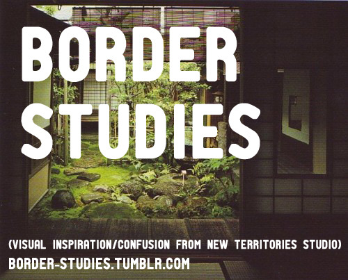 Go to Border Studies (http://border-studies.tumblr.com) for Tumblr-ness.