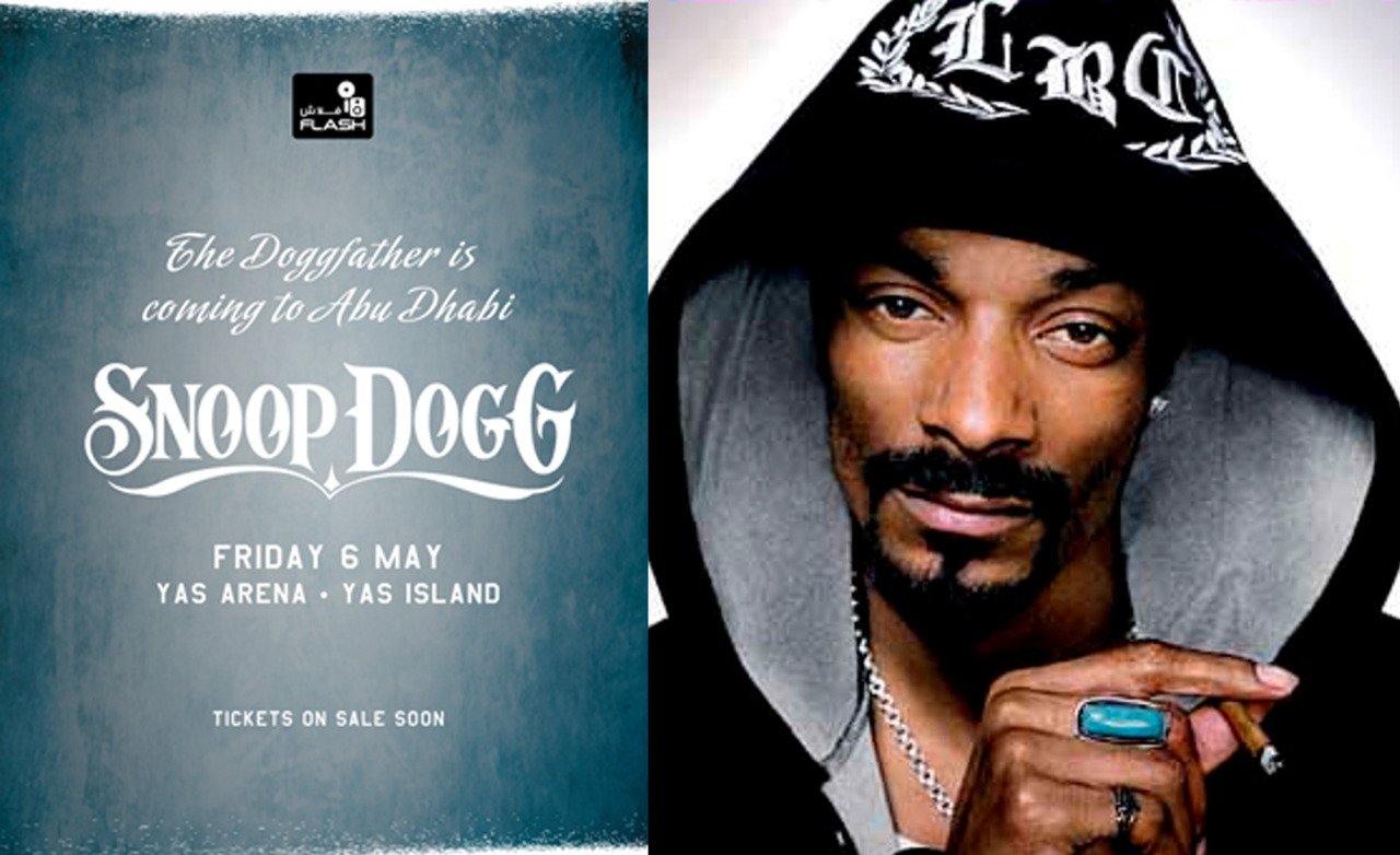"FLASH Presents Snoop Dogg & Special Guests Live in Abu Dhabi Snoop Dogg will be making his first appearance in the UAE with his newly  released 11th Studio album ""Doggumentary "". As a protégé of  rapper/producer Dr Dre, close friend of Jay-Z, and collaborator with  everyone from Pharrel Williams to David Guetta, Snoop Dogg is destined  to leave his mark on Yas Area, Yas Island on May 6th.   Exclusive Yas Island Hotel Packages start at 900AED for 2 nights  accommodation including complimentary show tickets. Doors open at 6pm  with support acts until 8:30pm. Snoop on stage from 8:30pm until  10:00pm. Fo' Shizzle! I'm definitely saving up for this concert. :)"