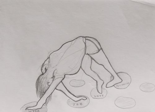 drawing inspired by downdog but not really yoga… This is how I feel sometimes - trying to touch all points in a game of Twister with not enough limbs, feeling insecure about myself and the future.  One thing to keep in mind is to always CONFRONT THE PROBLEM. But then again, maybe we just need someone to talk to, or, some ice cream and a hug.