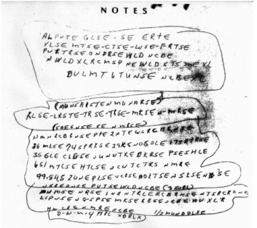 "Do you think you could help the FBI crack this code?  On June 30th, 1999, officers in St. Louis, Missouri, found the body  of Ricky McCormick, 41, in a field. He had been murdered. There were no  clues, with two exceptions: two notes written in code in McCormick's  pants pockets. The murder remains unsolved. Over a decade later,  the FBI's Cryptanalysis and Racketeering Records Unit (CRRU) has  essentially thrown up its hands. ""We are really good at what we do,"" said CRRU chief Dan Olson in a solicitation on the FBI's website, ""but we could use some help with this one.""  Click through for more clues."