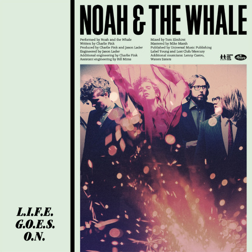 NOAH AND THE WHALE L.I.F.E. G.O.E.S. O.N. single cover