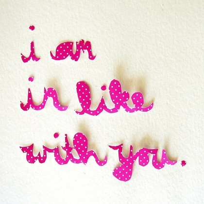 I am in like with you! via designismine