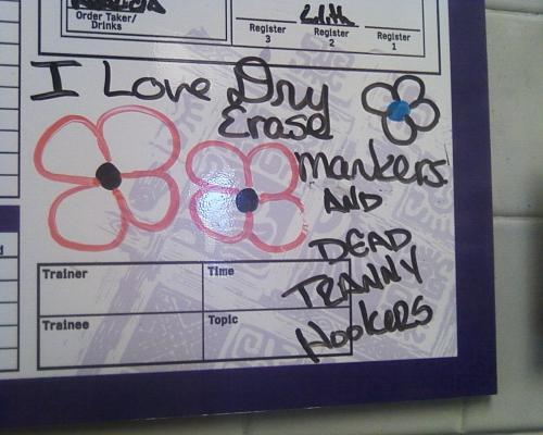 A girl at work wrote the bit about the dry erase markers, and I felt the need to add to it. :)