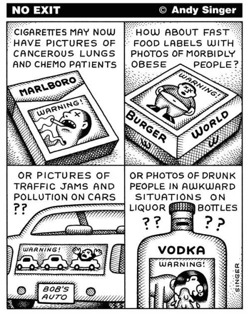 Andy Singer » Cigarette Labels I would be in favor of these