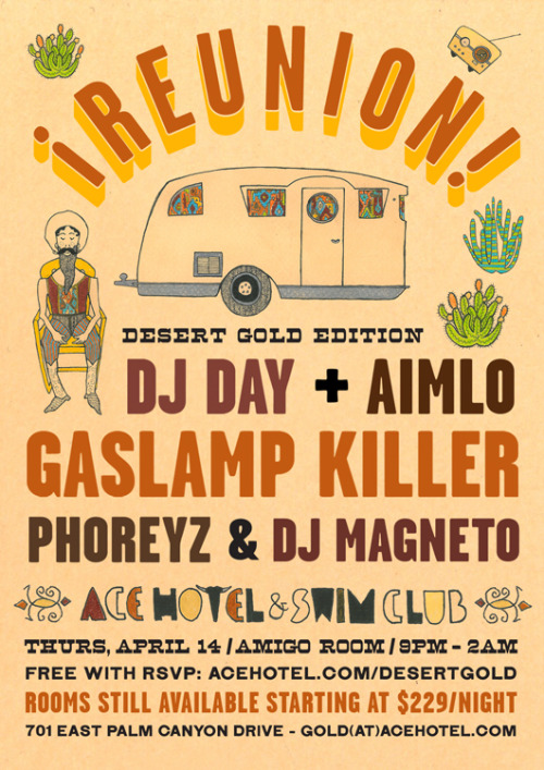 "We're throwing a Coachella weekend pre-party at Ace Palm Springs on Thursday, April 14 with DJ Day, Gaslamp Killer, Phoreyz, Aimlo and DJ Magneto — and we still have rooms available Thursday night, and when you book we'll include an all-access wristband to all of our Desert Gold events for the weekend, including bands, DJs, free Rudy's Barbershop haircuts, impromptu artist interviews and performances, and midnight shows in King's Highway. Book online and we'll put your passes in your room. DJ Day just dropped this new mix for springtime — you can download it for free. He says: ""It's spring again, the world is falling apart and we could all use some feel good music, which is why I put this together for you, for free. I hope you enjoy it."" And we do. Catch Day and friends tonight in the Amigo Room at Ace Palm Springs, too, if you're in the neighborhood —- they'll be spinning a mix of funk, folk, 45s, house, hip-hop, dubstep and disco til late, with friendly prices on good tacos and tequila til 11pm."
