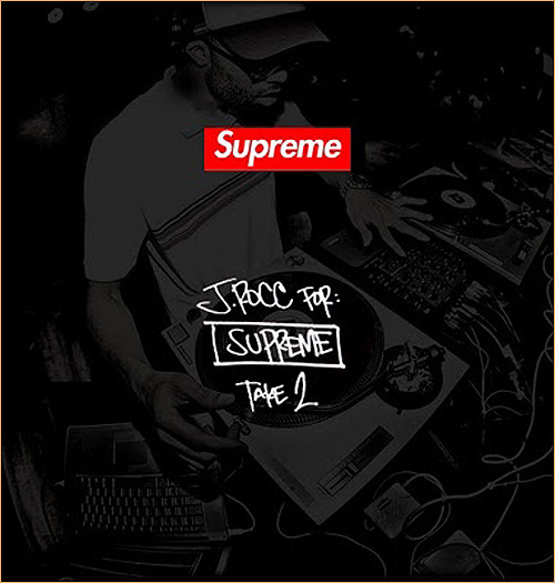 J-ROCK (OF THE BEAT JUNKIES) MIXTAPE -X- SUPREME (Clothing Co.)  Download —> HERE <—