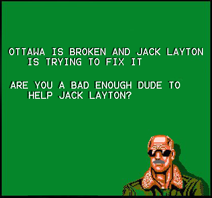 (via Jack Layton engages internet culture with new 8-bit internet … on Twitpic) This is glorious