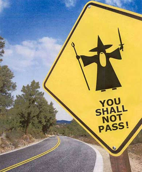sunsurfer:  Gandalf Road Sign, New Zealand  photo via destructoid