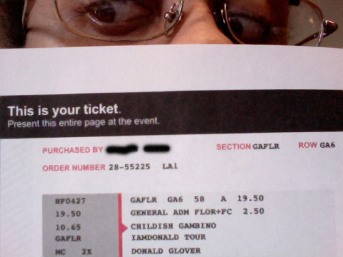 "Look who got tickets to see Childish Gambino (Donald Glover)!  ""I told you, I'm a soldier, [now I] need a girl scout to tag along,""  any takers?"