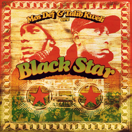 Mos Def & Talib Kweli are Black Star, album cover, 1998 An old favorite. For the record, I didn't design the CD packaging. Just the cover.
