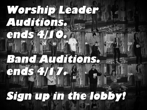 Sign up for worship leader and band auditions at these links! Worship Leader Sign Ups Band Sign Ups