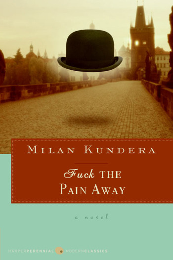 betterbooktitles:  Reader Submission: Title by Emily Milan Kundera: The Unbearable Lightness of Being