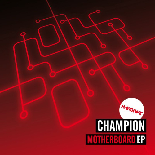 @Champion_Dj 's official artwork for 'Motherboard' on @HardriveRecords (HDR004) which is released May 16th.  The release also features UK Bass club smash 'Lose Control' and Funky dancefloor anthem 'Tribal Affair V.I.P'!