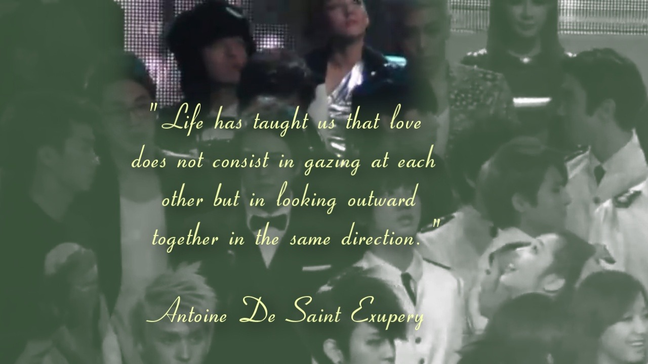 """ Life has taught us that love does not consist in gazing at each other but in looking outward together in the same direction. ""  ~ Antoine De Saint-Exupery ~daragon"