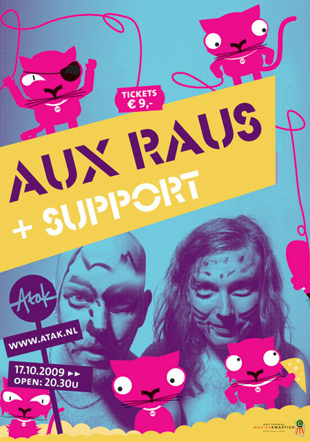 Poster i made for Atak. The band, Aux Raus is a dutch hardcore-techno-gabberpunk band.