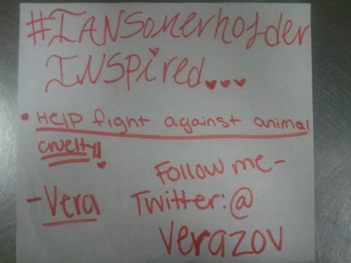Thank You @verazov for making a #iansomerhalderINSPIRED sign and Thank You for being INSPIRED to help save animals lives. <3