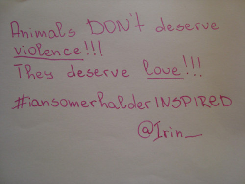 Thank You @irin__ for your #iansomerhalderINSPIRED sign! <3