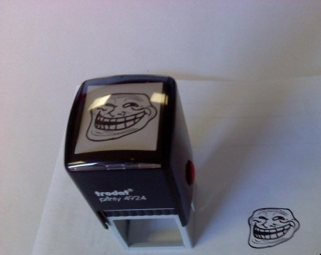 Troll stamp. If i was a teacher i would have one like yeah.