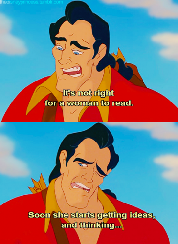 waltdisneywtf:  Gaston on women's rights
