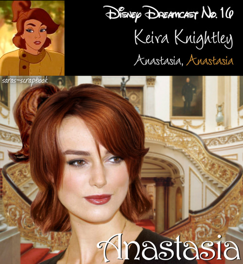 (non) Disney Dreamcast No. 16 - Keira Knightley as Princess Anastasia (made by me)