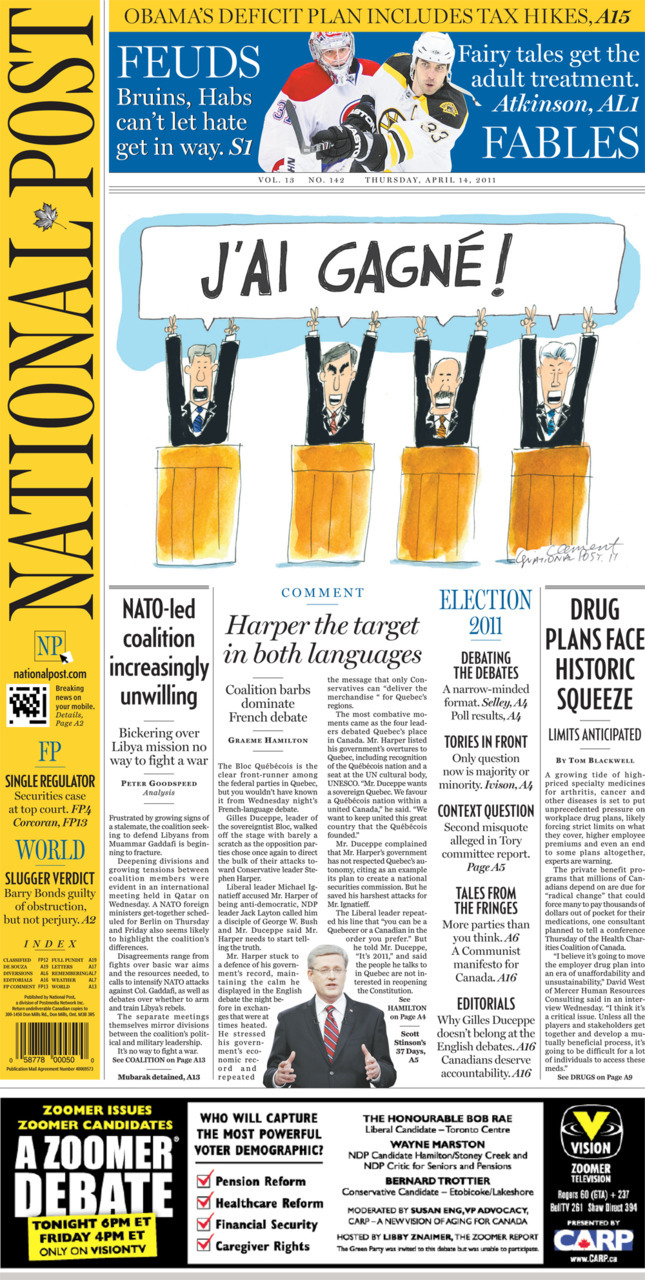 National Post front page for April 14, 2011 Harper the target in both languages NATO-led coalition  increasingly unwilling Drug plans face historic squeeze