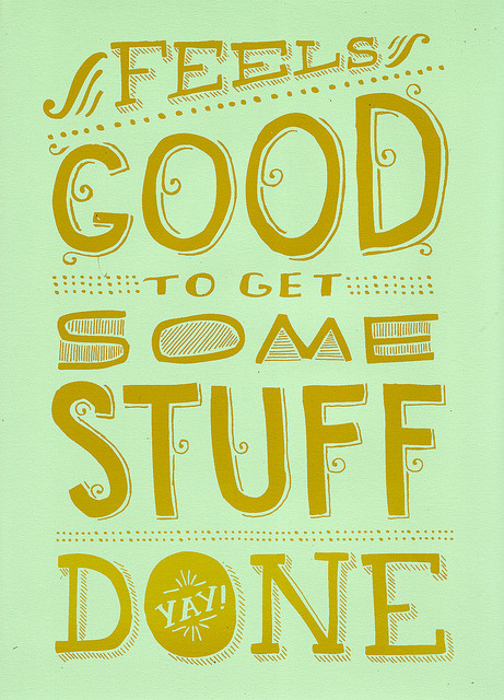 Get Some Stuff Done by Mary Kate McDevitt on Flickr.