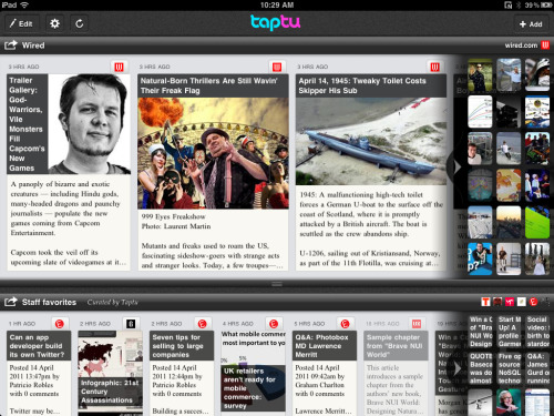 "John Abell takes a close look at Taptu, and likes the flow:  Taptu sticks with some familiar (dare I say boring) metaphors and UI  conventions, like vertical scrolling thumbnails. And the basic  ingredients of your stone soup are also the same, like the ability to  import from your Google Reader, pick from ""featured"" feeds and browse  pre-curated topics. But Taptu's secret sauce lets you mash up ""mixed streams."" Rather  than  serve up every feed as a single, walled-off source, you can  combine them with each other, websites and searches ad infinitum into  what then becomes a single feed. On the web, this isn't new — Google  Reader lets you create ""folders"" — but in the cramped environment of a  tablet screen this is a boon. Taptu even says mixed streams are de-duped  — if the same item appears more than once, it's because it shows up in  more than one of your sources, it shows up in your feed only once. Then, you can share your own dynamic publication with the Taptu  universe, and on the internet, even with people who don't use the app — a  nifty and fearless nod to the blurred line that should exist between  the closed world of apps and the open and limitless web."