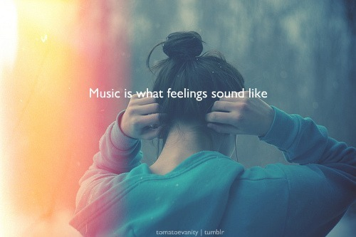 tomatoevanity:  I can't imagine life without music.  No music…boring life. :)