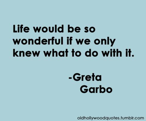 Greta Garbo, September 18, 1905 - April 15, 1990