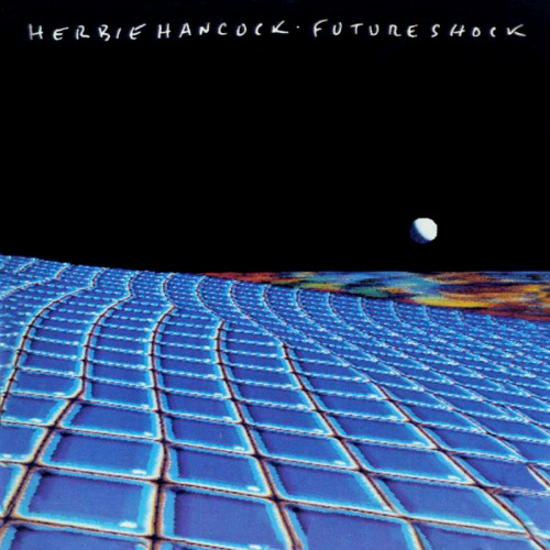 "Herbie Hancock - ""Future Shock"" 1983"