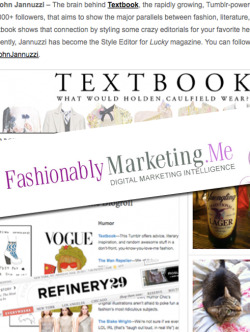 textbook:  A belated thank you to Macala at Fashionably Marketing who named me one of the 12 fashion writers to know right now. Honored to be in the company of some great friends and even better writers.