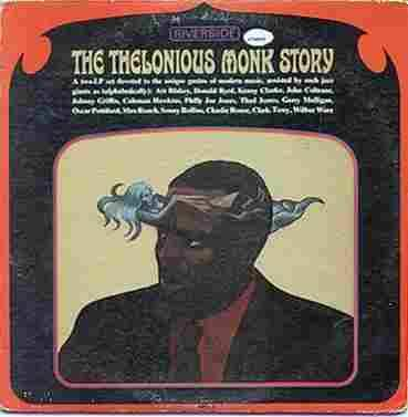 Thelonious Monk, The Thelonious Monk Story