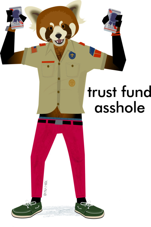 They know who they are. hipster-animals:  trust fund asshole