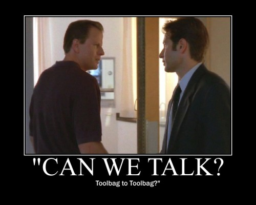 Mulder can be kind of a toolbag. Bill definitely is. #XFiles