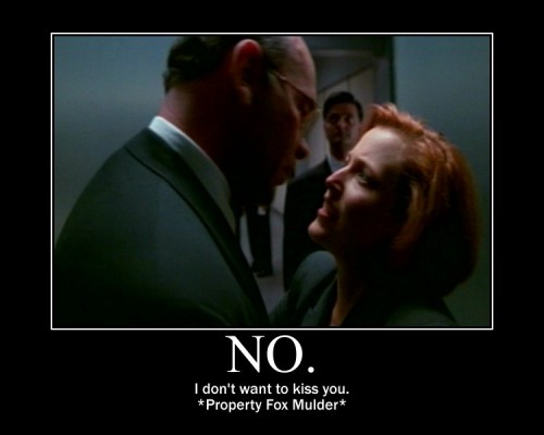 Another version of the no kisses for Skinner. #XFiles