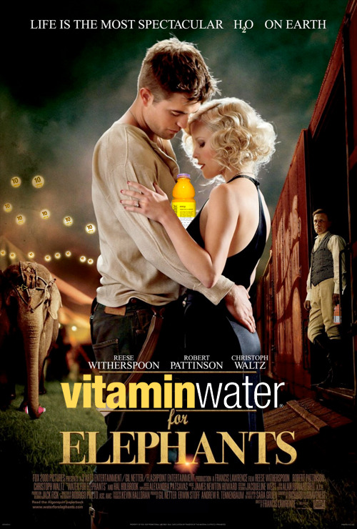 VitaminWater for Elephants = health-enhanced flavored drink + Robert Pattinson/Reese Witherspoon circus drama