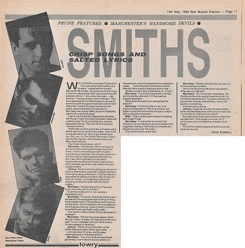 """Crisp songs and salted lyrics"": this was The Smiths' first ever NME interview, way back in May 1983.  (And apologies to any Virgin Prunes fans for editing out their ""Portrait of the Artist as a Consumer"" feature!)"