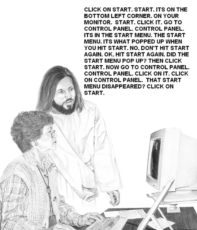 tastefullyoffensive:  Jesus Tech Support  haha it's IT tim but jesus form.